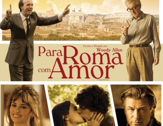 Para Roma Com Amor.jpg Cinema: Para Roma, Com Amor