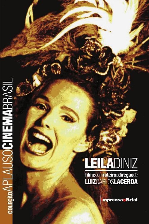 Leila Diniz foi interpretada no cinema por Louise Cardoso